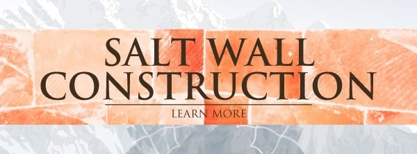Salt wall construction